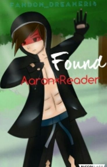Found (Aaron×Reader)