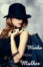 Minha Nova Mulher by gsextalk