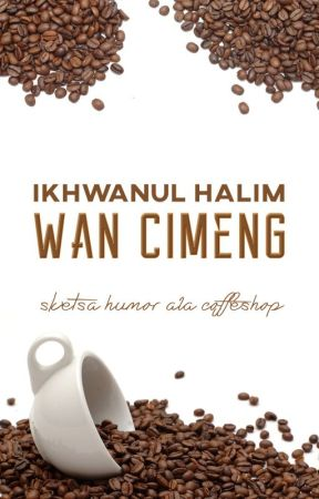 Wan Cimeng by IkhwanulHalim