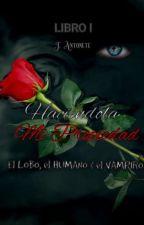 Haciéndola Mi Propiedad  by Toramimi5