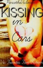 Kissing in Cars (Pierce the Veil Vic Fuentes Fan Fiction by PiercetheViclover