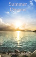 Summer Dreams by MarinettexAdrien