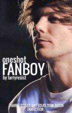 Fanboy -  L.S. Oneshot by larryresist