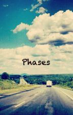 Phases by letsgetdrunkinvegas