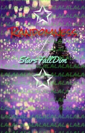 Randomness of StarsFallDim by StarsFallDim