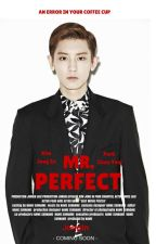 Mr. Perfect [ChanKai] by Jongln