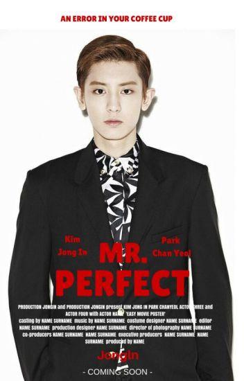 Mr. Perfect [ChanKai]
