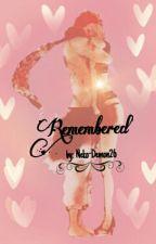 -Remembered- {Forgotten Sequel} by Neko-Demon26