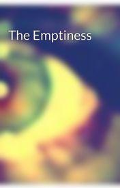 The Emptiness by SkyeInTheSky