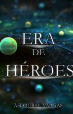 ERA DE HÉROES by AsdrubalAlejandro