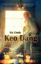 [Truyện ngắn] Kẹo đắng (Full) by Cindy_TDB
