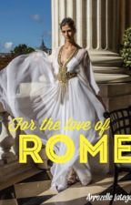 For the love of Rome by zellabella