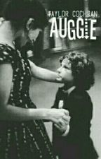 Auggie by taylorcochran93