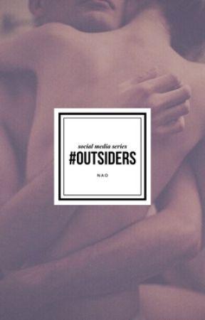 #OUTSIDERS { social media series } by naoycaro