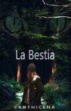 La Bestia by Cynthicena