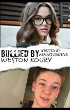 Bullied by Weston Koury by Kouryismine