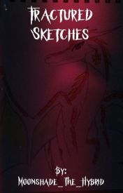Fractured Sketches: Art Book # 1 by Moonshade_The_Hybrid