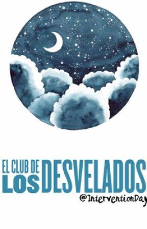 El Club De Los Desvelados. [PAUSA] by InterventionDay