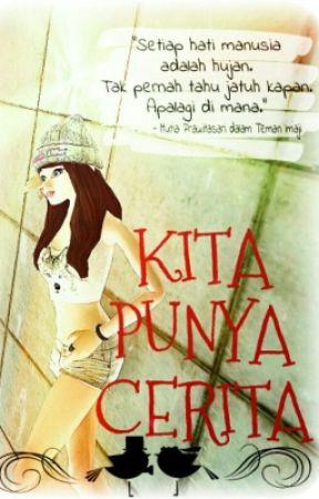 Kita Punya Cerita by Puropuro