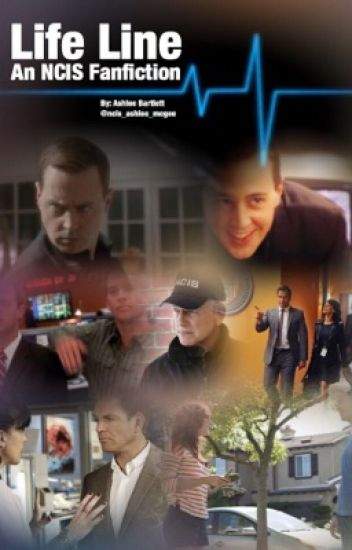 Life Line: An NCIS Fanfiction [Book One]