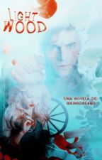 Lightwood by hikingdreams