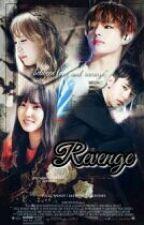 REVENGE_[ Complete ] WenV_ff by babywen95