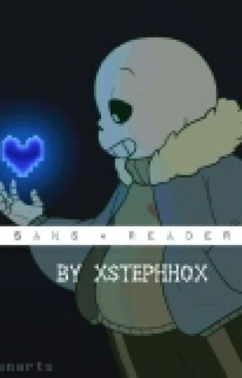 Sans x Reader