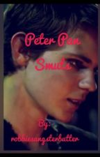 Peter Pan smuts! Requests:Closed by robbiesangsterbutter