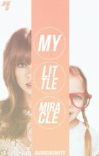 My Little Miracle by DayDreamSwiftie