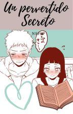 """Un pervertido secreto"" by Hinatab0ntumblr"