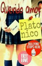 Querido Amor Platónico:      [S.A.I. #l] by GluttonBunny