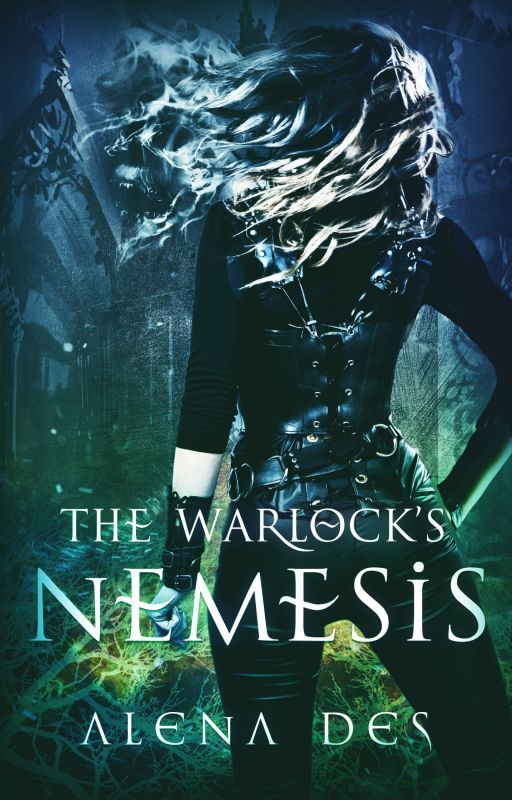 The Warlock's Nemesis (Now Completed, Kings Series, Book 2) by AlenaDes