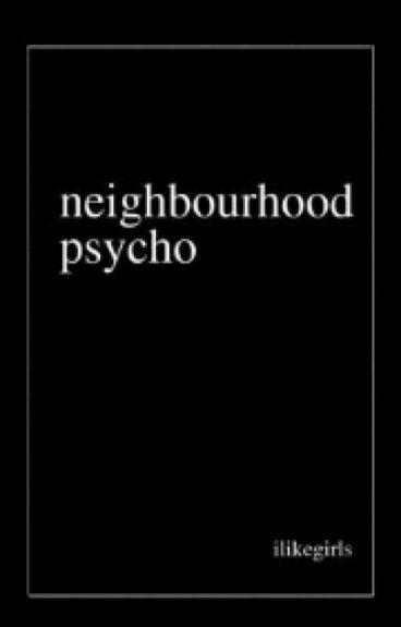 Neighbourhood Psycho // h.s [Indonesian Translation]