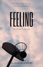 Feeling With Love by AlishaJuliandini