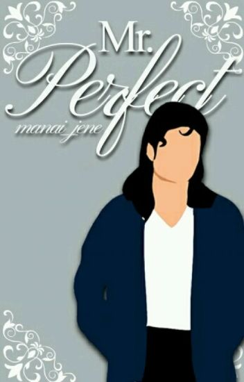 Mr. Perfect {A Michael Jackson Fanfiction}