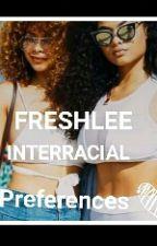 Freshlee Interracial Prefrences by __FreshleeGang__