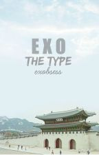 EXO The Type #Wattys2016 by EXObsess