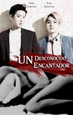 Un Desconocido Encantador. | ChanBaek version. by MitchVTakishdo