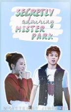 Secretly Admiring Mister Park [DISCONTINUED] by jiminazi