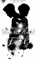 [HunHan] Khi thiên thần gãy cánh by Nheeey