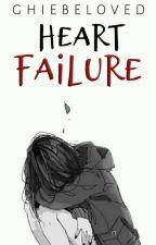 Heart Failure by GHIEbeloved