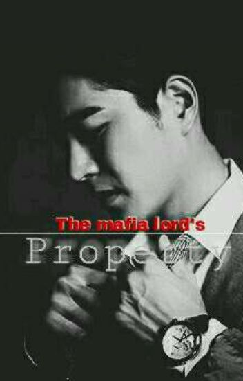 Obsession #2: The Mafia Lord's Property