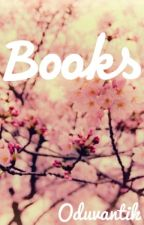 Книги. Books by Oduvanctik