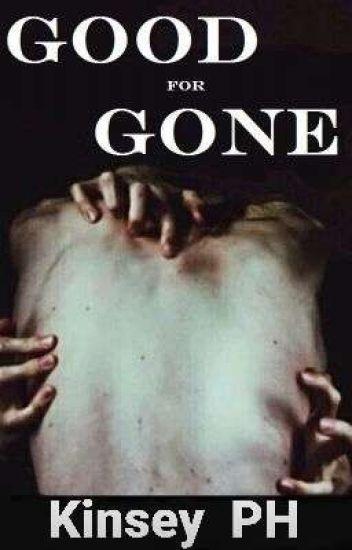 Good For Gone