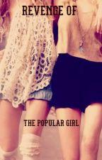 Revenge Of The Popular Girl by riapple