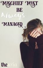 Mischief Must Be Always Managed||Remus Lupin||Severus Snape|| by EvansLily394
