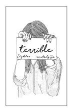 Terrible    h.s. (LT Translation) by nostalgija