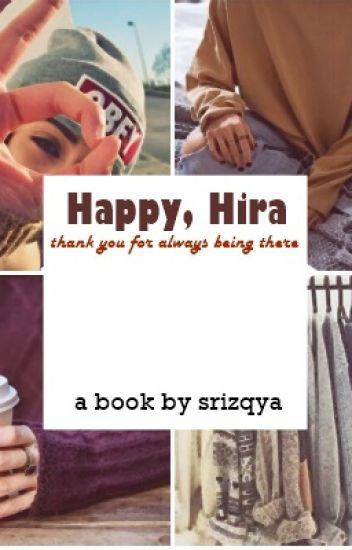 Happy, Hira