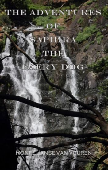 The Adventures of Saphira the Faery Dog
