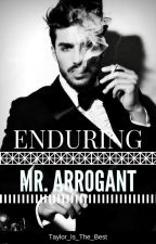Enduring Mr. Arrogant by FanTAEsticVee